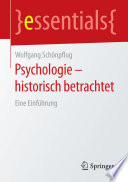 Psychologie   historisch betrachtet