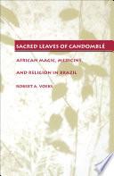 Sacred Leaves of Candombl