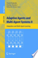 Adaptive Agents and Multi Agent Systems II