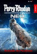 Perry Rhodan Neo 144: Verkünder des Paradieses