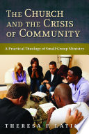 The Church And The Crisis Of Community book