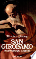San Girolamo. Temperamento e santità