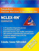 Saunders Online Review Course for the NCLEX RN   Examination  8 Week Course  Revised Reprint