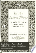 On the secret place  a book of daily devotional meditations