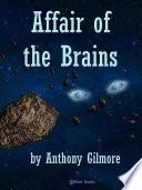 Affair of the Brains