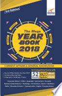 THE MEGA YEARBOOK 2018   Current Affairs   General Knowledge for Competitive Exams with 52 Monthly ebook Updates   eTests   3rd Edition