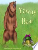 Yawny Bear