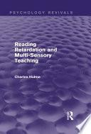 Reading Retardation and Multi Sensory Teaching  Psychology Revivals
