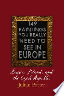 149 Paintings You Really Should See In Europe Russia Poland And The Czech Republic
