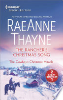 The Rancher s Christmas Song and The Cowboy s Christmas Miracle