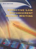 Effective Law Enforcement Report Writing