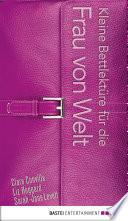 Kleine Bettlektüre für die Frau von Welt