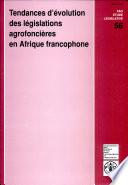 Tendances D Volution Des L Gislations Agrofonci Res En Afrique Francophone