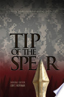 The Tip Of The Spear: U.S. Army Small Unit Action In Iraq, 2004-2007 : product -- overstock sale -- significantly reduced list...