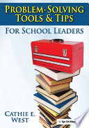 Problem Solving Tools and Tips for School Leaders