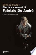 Belin  sei sicuro  Storia e canzoni di Fabrizio De Andr     NO DIRITTI