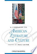 A Companion to American Literature and Culture On The Wealth Of Texts