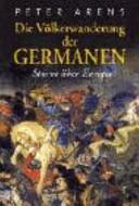 Die Völkerwanderung der Germanen