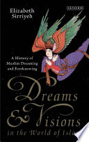 Dreams and Visions in the World of Islam