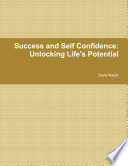 Success and Self Confidence  Unlocking Life   s Potential