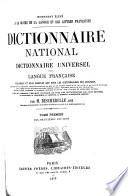 Dictionnaire national; ou, Dictionnarie universel de la langue française ...