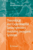 download ebook theoretical and experimental sonochemistry involving inorganic systems pdf epub