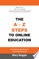 THE A-Z STEPS TO ONLINE EDUCATION