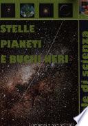 Stelle  pianeti e buchi neri