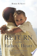 Return to the Father   s Heart