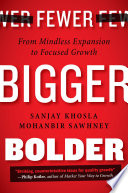 Fewer  Bigger  Bolder