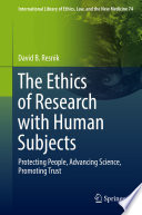 The Ethics Of Research With Human Subjects