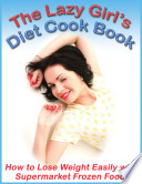 The Lazy Girl S Diet Cookbook