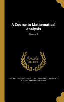 COURSE IN MATHEMATICAL ANALYSI
