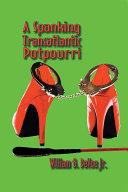 A Spanking Transatlantic Potpourri