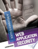 Web Application Security  A Beginner s Guide