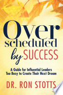 Overscheduled By Success