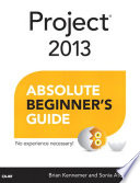 Project 2013 Absolute Beginner s Guide