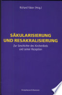 Säkularisierung und Resakralisierung