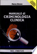 Manuale di criminologia clinica