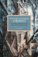 The Post Colonial Orient
