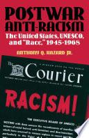 Postwar Anti Racism