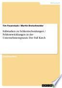 Fallstudien zu Fehlentscheidungen / Fehlentwicklungen in der Unternehmenspraxis: Der Fall Kirch