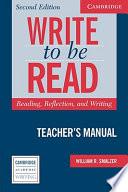 Write to be Read Teacher s Manual