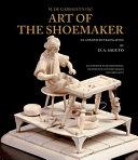 M  de Garsault s 1767 Art of the Shoemaker