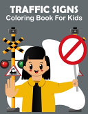 Traffic Signs Coloring Book For Kids