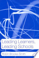 Leading Learners  Leading Schools
