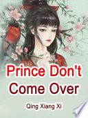 Prince  Don t Come Over Book PDF