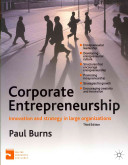 Corporate Entrepreneurship: Entrepreneurship and Innovation in Large Organizations