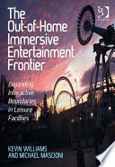 The Out of Home Immersive Entertainment Frontier