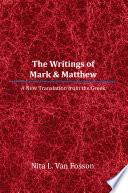 The Writings of Mark & Matthew Pdf/ePub eBook